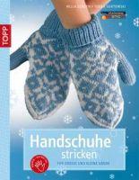 Handschuhe stricken für große und kleine Hände