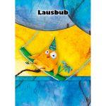 Opal Freche Freunde - Lausbub